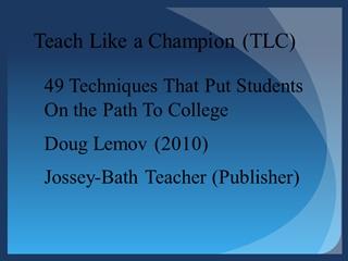 Teach Like a Champion - AASSA,