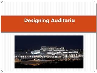 Designing Auditoria, The design of various types of auditoriums (theatres,