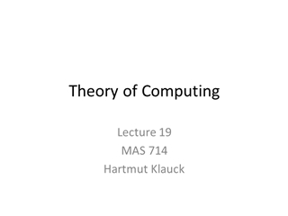 Algorithms (and Datastructures) - Theory of Computing, MAS 714 Hartmut Klauck, Subset Sum, Input: set S of natural numbers,