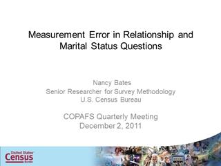 Measurement Error in Relationship and Marital Status Questions, Nancy Bates Digital slide making software