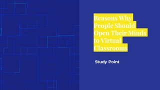 Reasons Why People Should Open Their Minds to Virtual Classrooms Digital slide making software