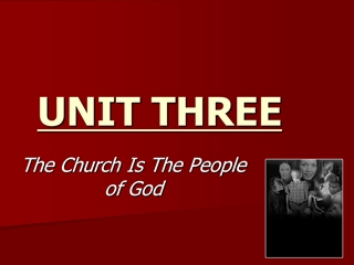 THREE, The Church Is The People of God, Who Is Catholic,