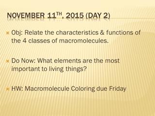Macromolecules - November 11th, 2015 (Day 2), Obj Relate the characteristics & Digital slide making software