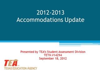 2012 - 2013 Accommodation Resources for Students with Digital slide making software