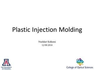 Plastic Injection Molding, Nachiket Kulkarni 12, 08, 2016, Introduction, Various,