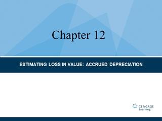 113349594X - ESTIMATING LOSS IN VALUE: ACCRUED DEPRECIATION, Accrued depreciation Age life,