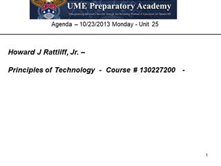 PC Hardware Demo - Agenda – 10, 23, 2013 Monday -, Howard J Rattliff, Jr Digital slide making software
