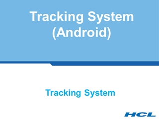TakeMeSafe - Tracking System (Android), Tracking System, Tracking System, Purpose of the,