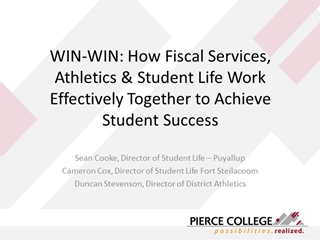 WIN WIN How Fiscal Services, Athletics & Student Life,