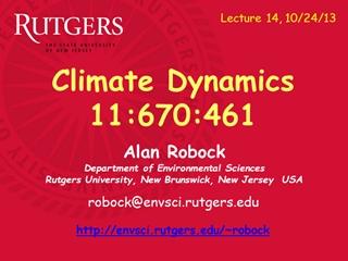 ClimDyn - Alan Robock Dement of Environmental Sciences Rutgers University, New Brunswick,