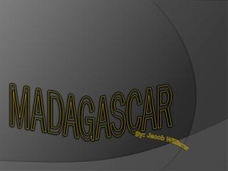 Madagascar, By: Jacob Williams, Flag, Seal, Motto,