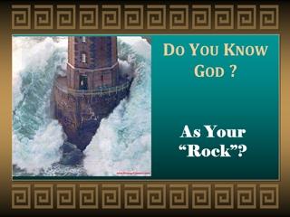 Do You Know God,