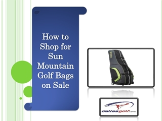 How to Shop for Sun Mountain Golf Bags on Sale,Online HTML PPT displaying platform