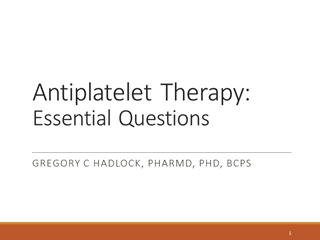 The Evolving Role of Antithrombotic Therapies in Atrial,