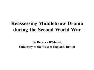 Reassessing Middlebrow Drama during the Second World War Digital slide making software