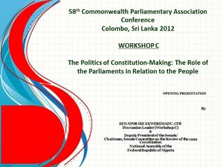 58th Commonwealth Parliamentary Association ConferenceColombo, Sri Lanka 2012 WORKSHOP C,