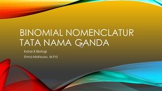 Binomial nomenclatur,Online HTML PPT displaying platform