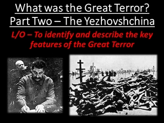 What was the Great Terror Two – The Yezhovshchina Digital slide making software
