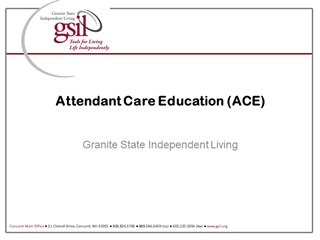 Attendant Care Education (ACE), Granite State Independent Living, Jenny's Story,