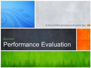 A tour of the process and some tips, Evaluation, Our mission today,