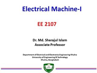 Electrical Machine-I, Dr, Md, Sherajul Islam Associate Professor, EE 2107 Digital slide making software