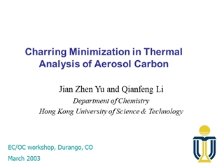 Minimizing Charring in OC EC Analysis by Thermal Method,