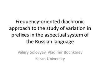 Frequency oriented diachronic approach to the study of,
