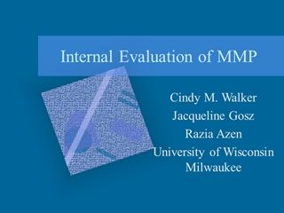 Evaluation of MMP - University of Wisconsin–Milwaukee,
