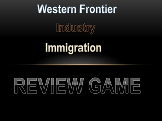 Western Front Industry Immigration Review Game,
