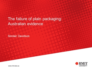 FiveYearson - The failure of plain packaging: Australian evidence, Sinclair Davidson, How to find me,