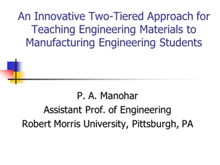 An Innovative Two Tiered Approach for Teaching Engineering,