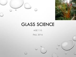 Glass Science - Washington State University,