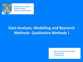 MSc March 6th - Data Analysis, Modelling and Research Methods: Qualitative Methods I, UNIVERSITY,