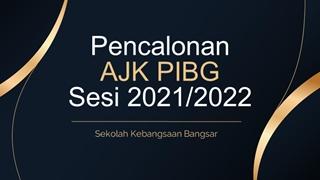 CALON AJK PIBG IBU BAPA 2021/2022,Online HTML PPT displaying platform