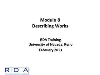 RDA of Nevada, Reno February 2013, Works, FRBR Primary Entities,