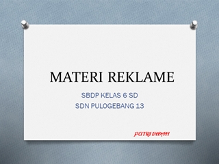 MATERI REKLAME SBDP SD KELAS 6 Digital slide making software