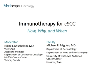 Immunotherapy for cSCC, This program will include a discussion of Digital slide making software