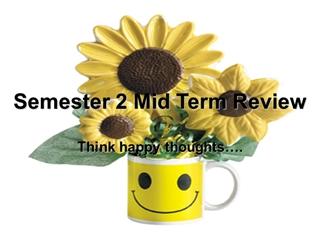 Semester 2 Mid Term Review - Calvary Albuquerque Digital slide making software