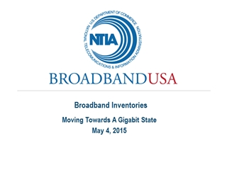 Moving Towards A Gigabit State May 4, 2015, Broadband Inventories,