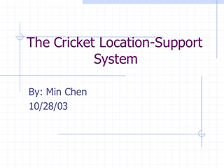 The Cricket Location Support System - People,