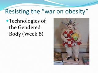 "Resisting the ""war on obesity"" - University of Warwick,"