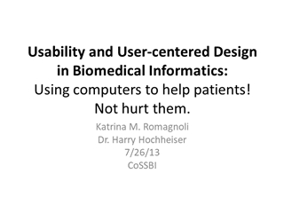 Usability and User centered Design in Biomedical Informatics,