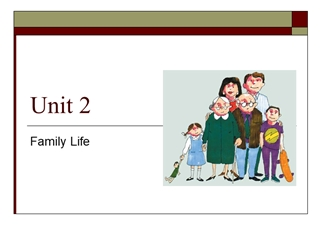 Family Life, Text A, Conversation: Chinese Families Are Very Different Now,