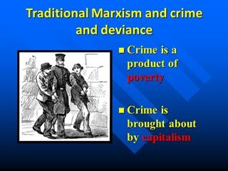 Traditional Marxism and crime and deviance Digital slide making software