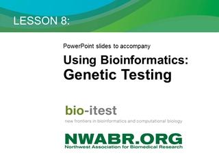ALAD - LESSON 8:, s to accompany Using Bioinformatics: Genetic Testing, Credit: Wikimedia Commons,