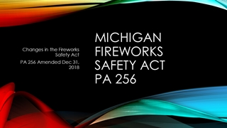Michigan Fireworks Safety Act PA 256 Digital slide making software